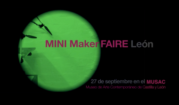 Mini Maker Faire León 27 de septiembre 2014